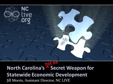 North Carolina's ^ Secret Weapon for Statewide Economic Development