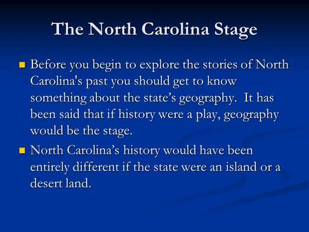 The North Carolina Stage