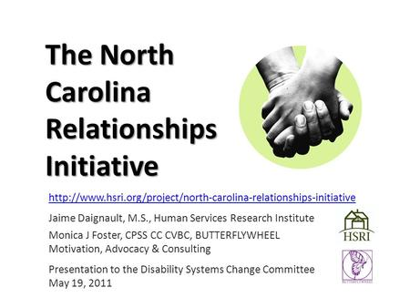 The North Carolina Relationships Initiative  Jaime Daignault, M.S., Human Services Research.