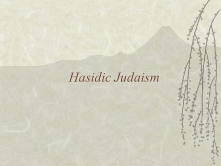 Hasidic Judaism. Videos –Asher Lev  S4Q&feature=related  S4Q&feature=related.