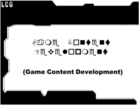 Game Content Development (Game Content Development)