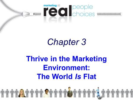 Thrive in the Marketing Environment: The World Is Flat