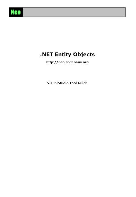 Neo.NET Entity Objects  VisualStudio Tool Guide.