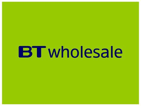 www.btwholesale.com STANDARD CONTRACT FORUM MONDAY 13 TH DECEMBER 2004 AT 13.30 CUSTOMER SUITE, BT CENTRE 81 NEWGATE STREET LONDON EC1A 7AJ KEITH MITCHINSON.