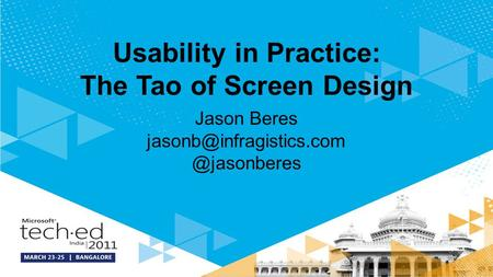 Usability in Practice: The Tao of Screen Design Jason