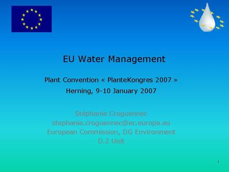 1. 2 Content Principles of the Water Framework Directive WFD and Agriculture WFD and CAP.