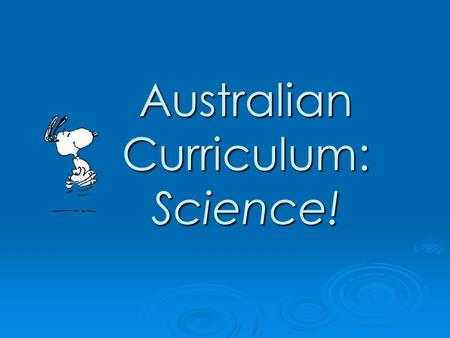 Australian Curriculum: Science!