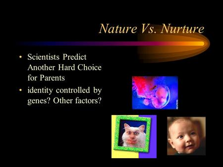 nature versus nurture as predictors of happiness Approx 250 words / page font: 12 point arial/times new roman double line spacing any citation style (apa, mla, chicago/turabian, harvard) free bibliography page.