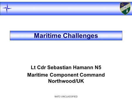 Lt Cdr Sebastian Hamann N5 Maritime Component Command Northwood/UK