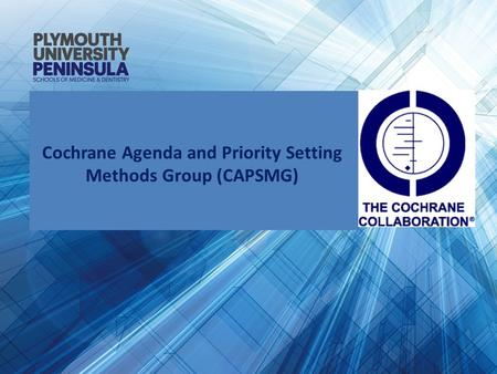 Cochrane Agenda and Priority Setting Methods Group (CAPSMG)