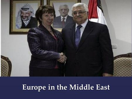 Europe in the Middle East Fawcett: International Relations of The Middle East 3e.