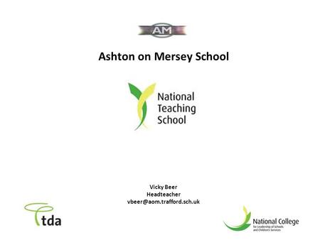 Ashton on Mersey School Vicky Beer Headteacher