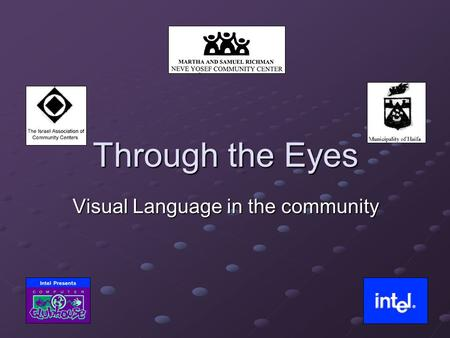 Through the Eyes Visual Language in the community.