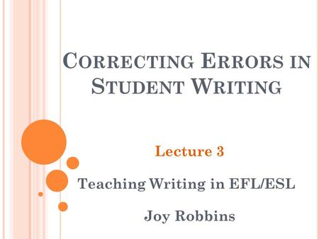 Correcting Errors in Student Writing