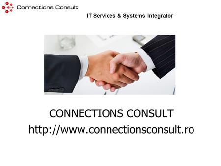 CONNECTIONS CONSULT  IT Services & Systems Integrator.