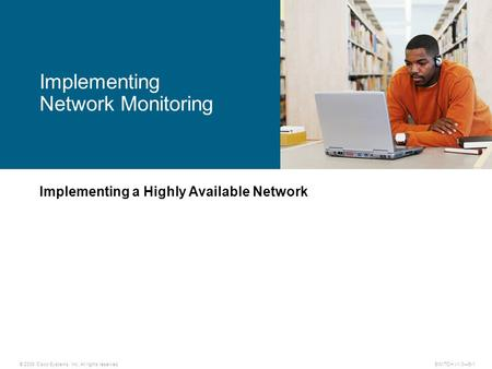 Implementing a Highly Available Network