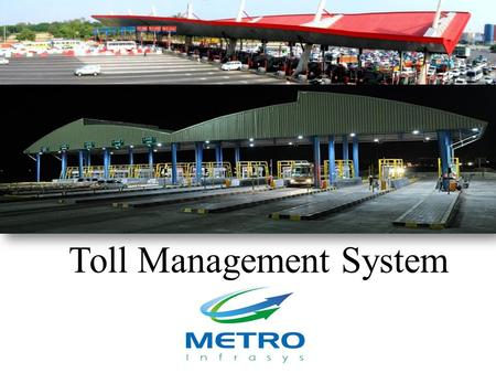 Toll Management System. Tolling System Architecture.