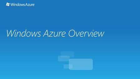 Windows Azure Overview. An approach to computing that's about internet scale and connecting to a variety of devices and endpoints.