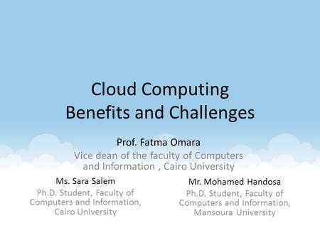 <strong>Cloud</strong> <strong>Computing</strong> Benefits and Challenges