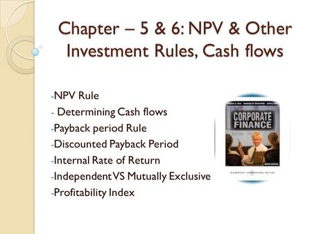 1 Valuation Methods & Capital Budgeting Payback/Discounted ...