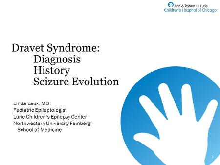 Dravet Syndrome: Diagnosis History Seizure Evolution