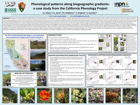 Look photos ABSTRACT: Phenology is the study of seasonal biological events such as flowering, leaf-out, insect emergence, and animal migration. Long-term.
