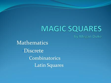 Mathematics Discrete Combinatorics Latin Squares.