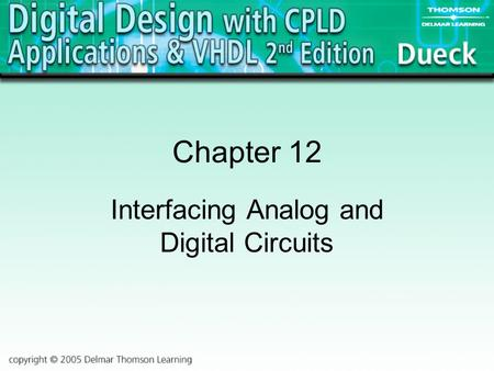 Interfacing Analog and Digital Circuits