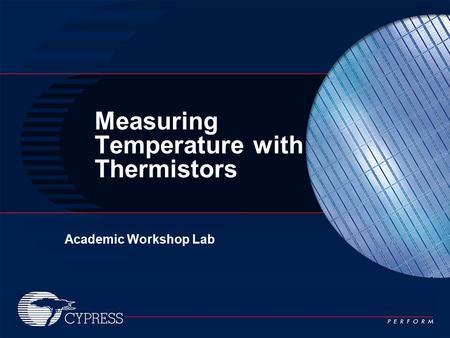 Academic Workshop Lab Measuring Temperature with Thermistors.
