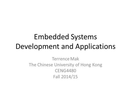 Embedded Systems Development and Applications