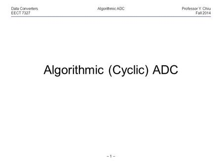 Algorithmic (Cyclic) ADC