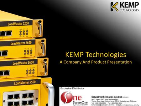 KEMP Technologies A Company And Product Presentation.