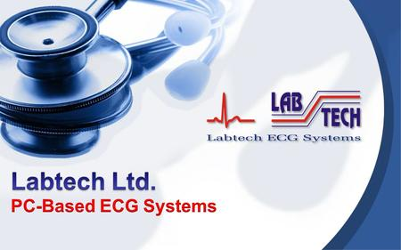 Rest and Stress Systems NetECG Systems Holter Systems PC Based ECG Systems.