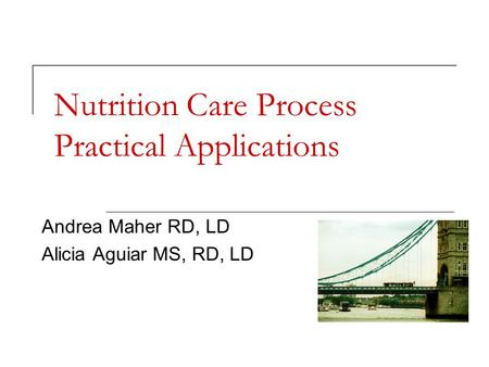 Nutrition Care Process Practical Applications