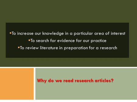 Why do we read research articles?