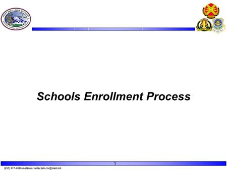 (253) Schools Enrollment Process 1.