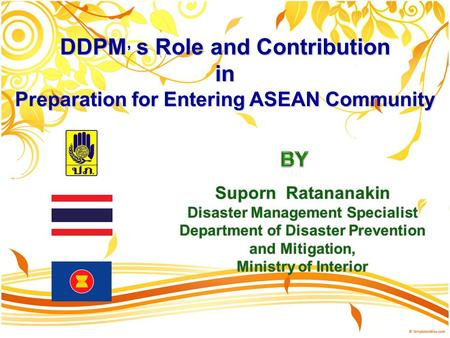 DDPM, s Role and Contribution in Preparation for Entering ASEAN Community.