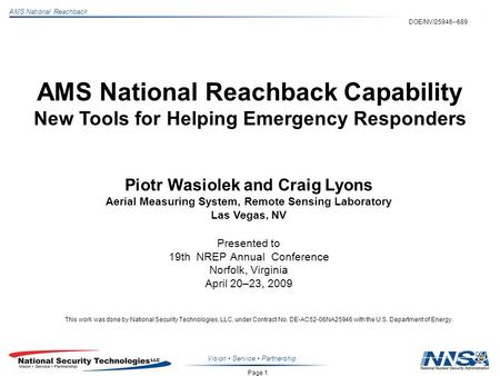 Page 1 AMS National Reachback Vision Service Partnership AMS National Reachback Capability New Tools for Helping Emergency Responders Piotr Wasiolek and.