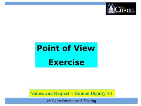4th Class Orientation & Training Point of View Exercise Values and Respect – Human Dignity 4-1.