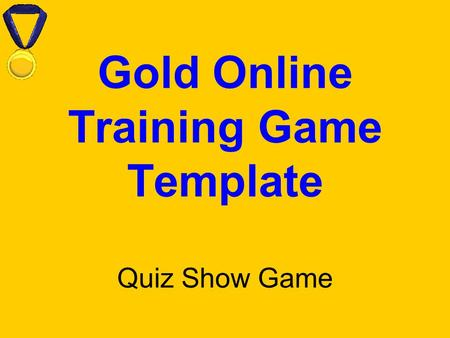 Gold Online Training Game Template Quiz Show Game.