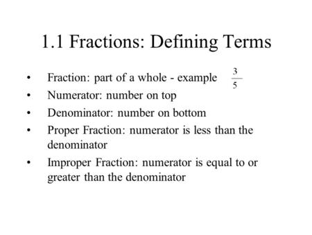 1.1 Fractions: Defining Terms