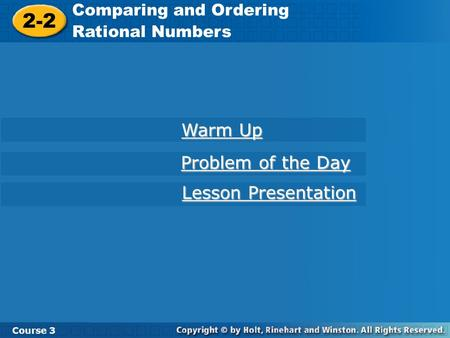 2-2 Warm Up Problem of the Day Lesson Presentation
