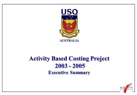 Activity Based Costing Project 2003 - 2005 Executive Summary.