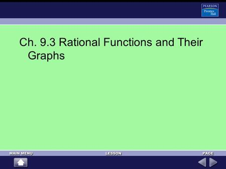 Ch. 9.3 Rational Functions and Their Graphs