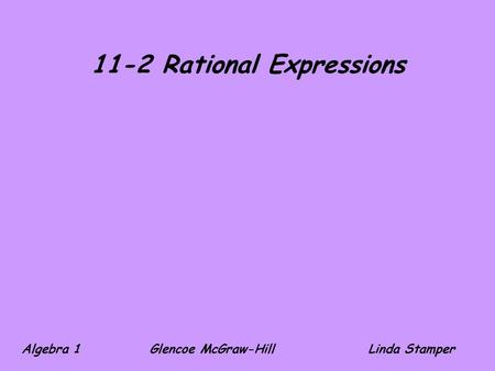 11-2 Rational Expressions