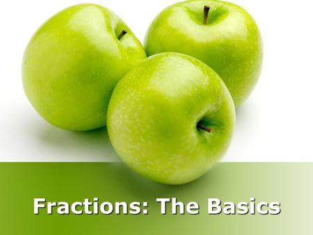 Fractions: The Basics.