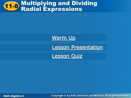 Multiplying and Dividing Radial Expressions 11-8