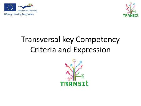 Transversal key Competency Criteria and Expression