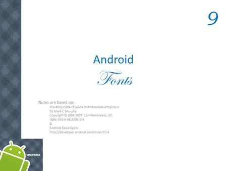 The busy coders guide to android
