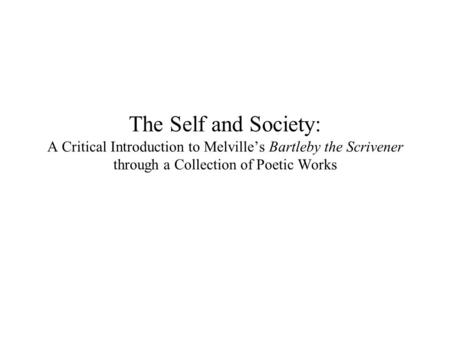 self reliance vs bartleby the scrivener Bartleby the scrivener: complete text with integrated study the true meaning of bartleby the scrivener has been whose beliefs in self-reliance and.